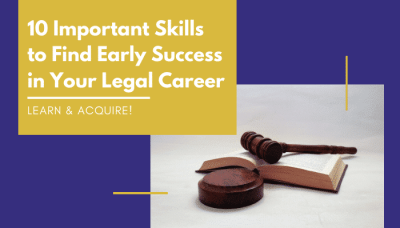 10-important-skills-to-acquire-in-order-to-find-early-success-in-your-legal-career-feature-image